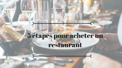 5 étapes pour acheter un restaurant