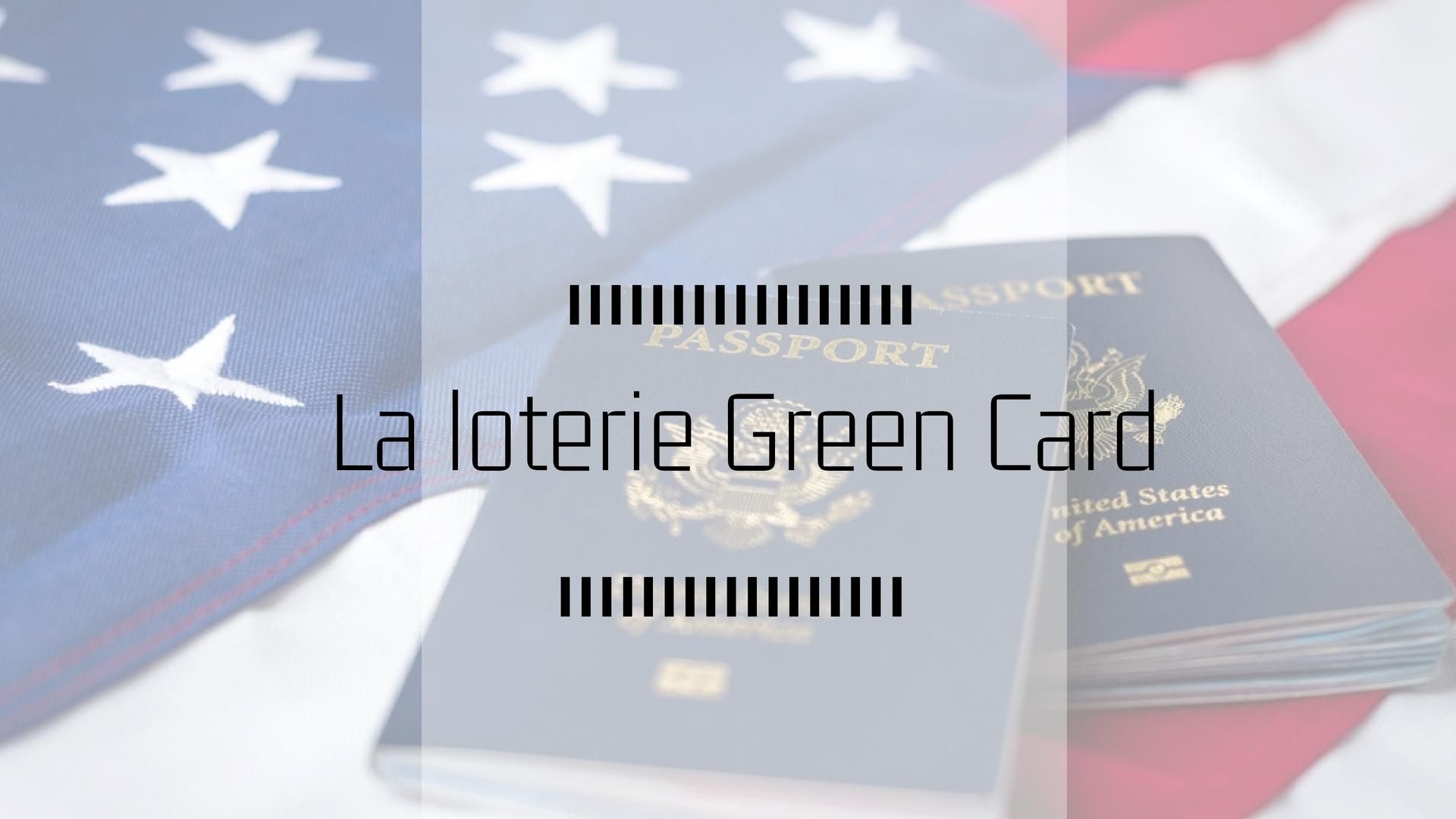 La loterie Green Card. By Anne| 2018-06-01T17:04:52+00:00 1 juin, 2018|