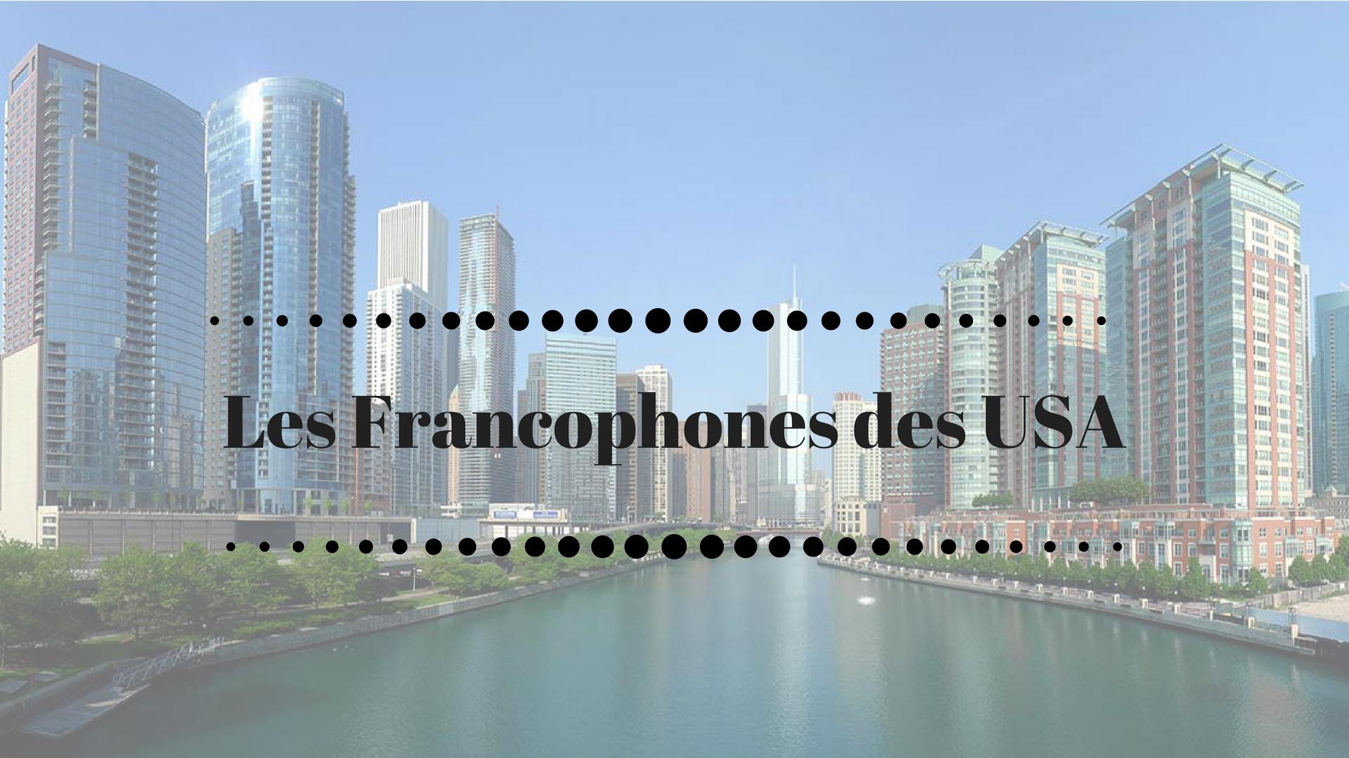 Qui sont les Francophones des USA