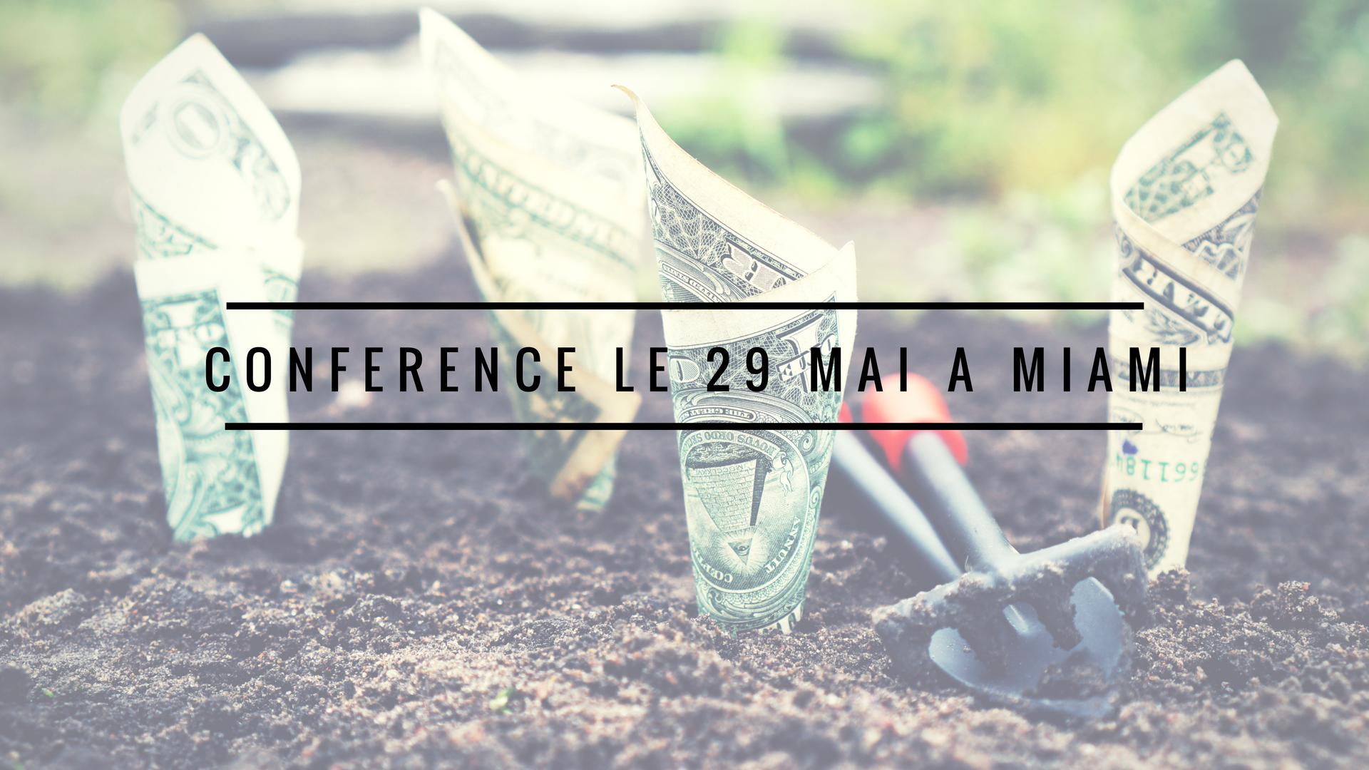 conference le 29 mai a Miami