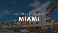 Les pièges a éviter lorsque l'on investi dans une entreprise à Miami en Floride.