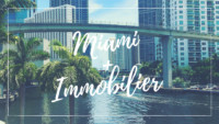 L'Investissement immobilier à Miami avec de fortes rentabilités.
