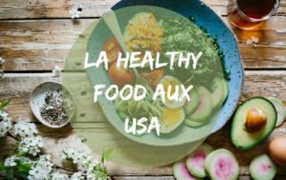 healthy food aux usa