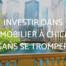 investir dans l'immobilier a chicago
