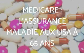 Medicare : l'assurance maladie aux USA à 65 ans