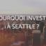 investir à Seattle