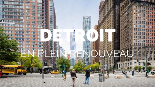 Detroit est une ville en plein renouveau ou il existe de nombreuses opportunités d'investissement.