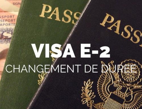 Visa E-2, la durée du visa investisseur réduite a 15 mois pour les Français.