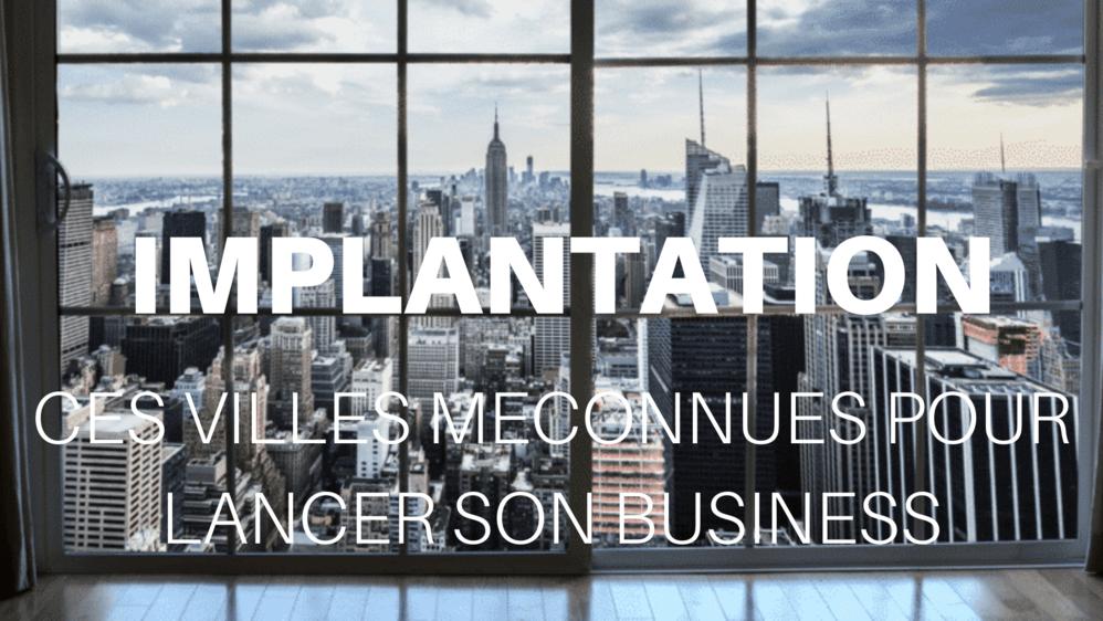 Implantation aux USA : ces villes méconnues pour lancer son business