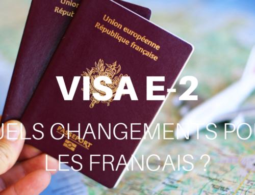 Le point sur le visa E-2 pour les français