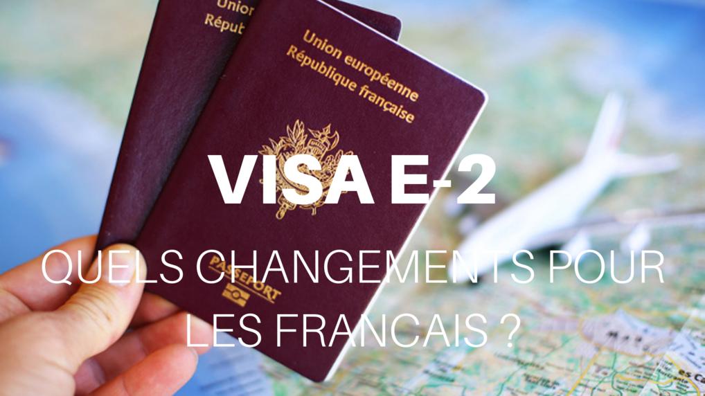 visa e-2 pour les français
