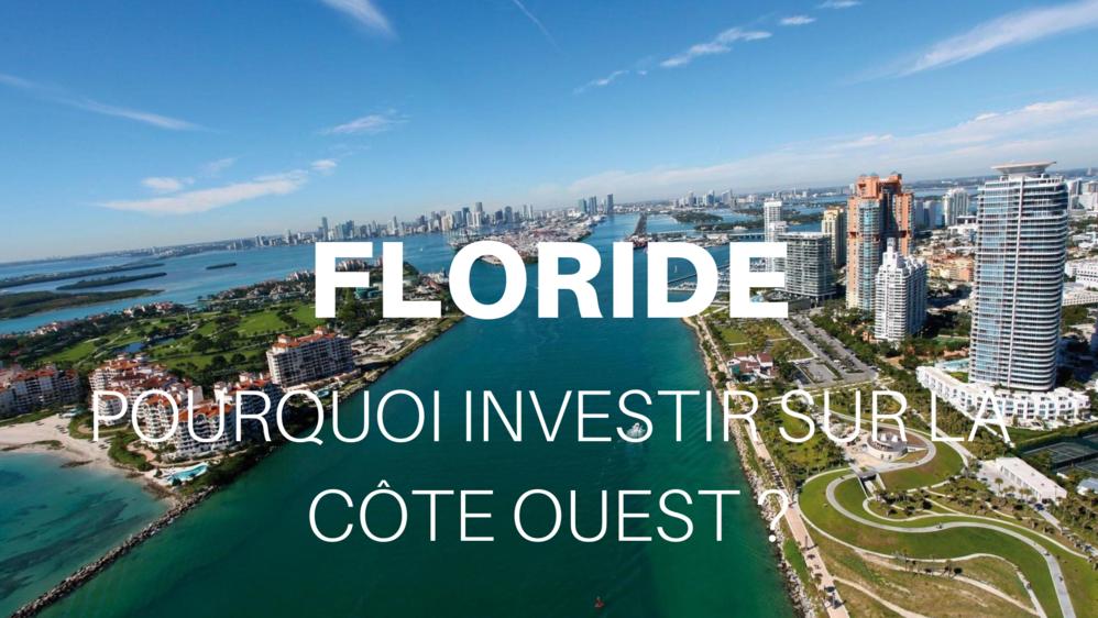 Pourquoi investir sur la côte Ouest de la Floride ?