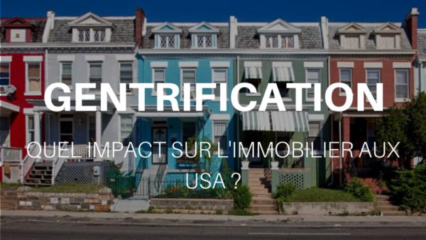 Gentrification : quel impact sur l'immobilier aux USA ?