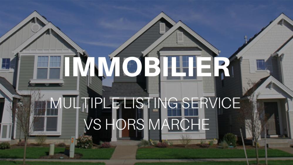 Immobilier Etats-Unis : Multiple Listing Service vs hors marché