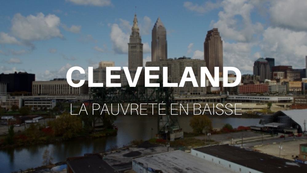 pauvreté en baisse à Cleveland
