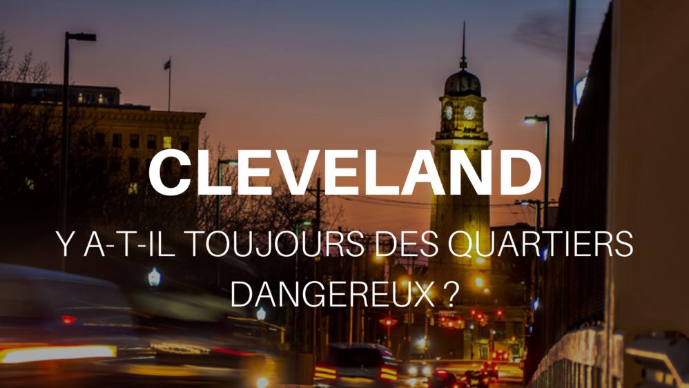 quartiers dangereux à Cleveland